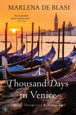 Image for A Thousand Days in Venice: An Unexpected Romance