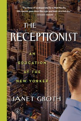 Image for RECEPTIONIST, THE AN EDUCATION AT THE NEW YORKER