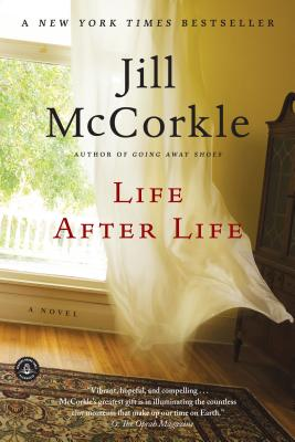 LIFE AFTER LIFE, MCCORKLE, JILL
