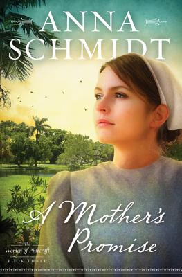 Image for A Mother's Promise (Women of Pinecraft)