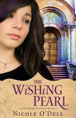 The Wishing Pearl (Diamond Estates), Nicole O'Dell