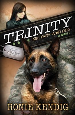 Image for Trinity: Military War Dog (A Breed Apart)