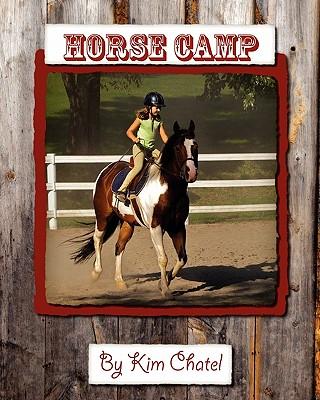 Horse Camp, Chatel, Kim