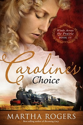 Image for Caroline's Choice (Winds Across the Prairie)