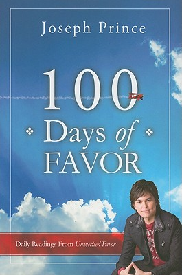 Image for 100 Days of Favor: Daily Readings From Unmerited Favor