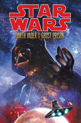 Image for Star Wars: Darth Vader and the Ghost Prison