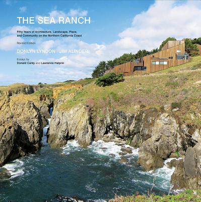 Image for The Sea Ranch: Fifty Years of Architecture, Landscape, Place, and Community on the Northern California Coast