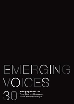 Image for Thirty Years of Emerging Voices: Idea, Form, Resonance