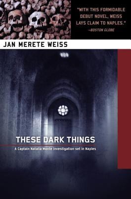 These Dark Things, Weiss, Jan Merte