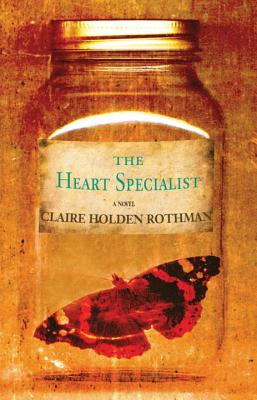 The Heart Specialist, Rothman, Claire Holden