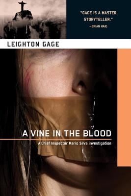 Image for Vine in the Blood (A Chief Inspector Mario Silva Investigation)