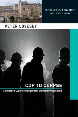 COP TO CORPSE (PETER DIAMOND, NO 12), LOVESEY, PETER