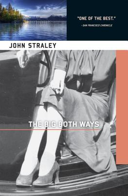 The Big Both Ways, Straley, John