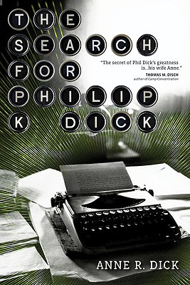 Image for The Search for Philip K. Dick