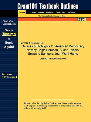 Image for Outlines & Highlights for American Democracy Now by Brigid Harrison, Susan Tolchin, Suzanne Samuels, Jean Wahl Harris