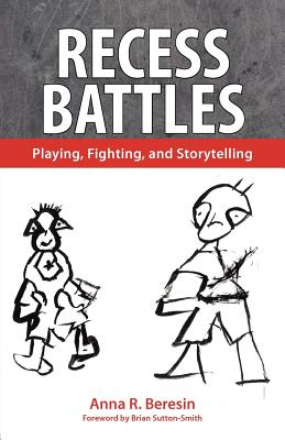 Image for Recess Battles: Playing, Fighting, and Storytelling