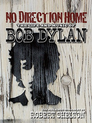 Image for No Direction Home, the Life and Music of Bob Dylan
