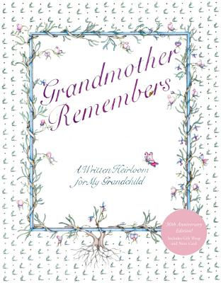 Grandmother Remembers 30th Anniversary Edition, Levy, Judith