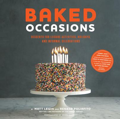 Image for Baked Occasions: Desserts for Leisure Activities, Holidays, and Informal Celebrations