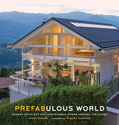 Image for Prefabulous World: Energy-Efficient and Sustainable Homes Around the Globe