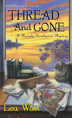 Image for Thread and Gone (A Mainely Needlepoint Mystery)