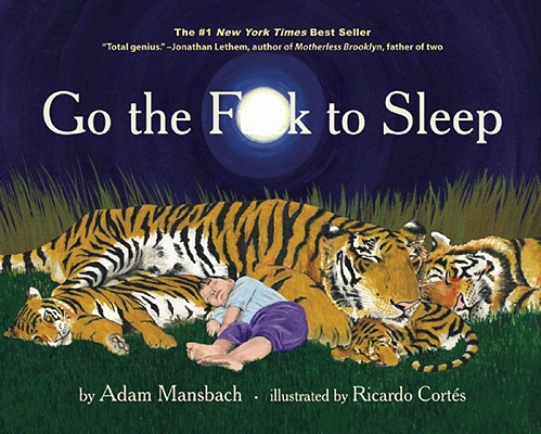 Image for Go the F**k to Sleep   **SIGNED + Photo**