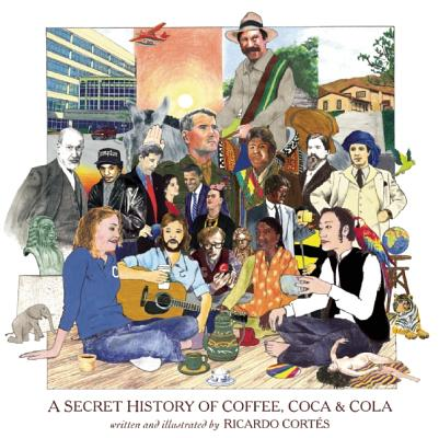 A Secret History of Coffee, Coca & Cola, Cortes, Ricardo