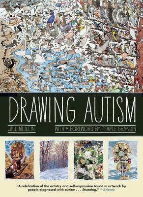 Drawing Autism, Mullin, Jill; Grandin, Temple
