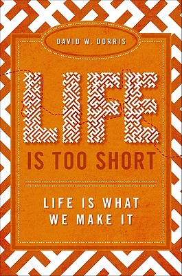 Image for Life Is Too Short