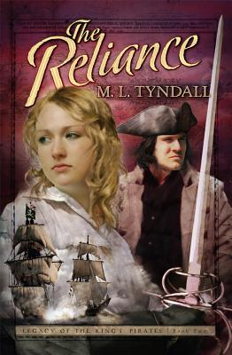 The Reliance (The Legacy of the Kings' Pirates), M. L. Tyndall