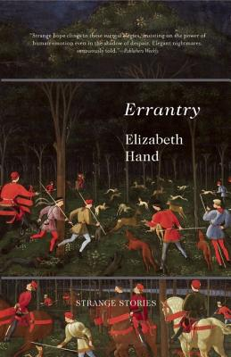 Errantry, Hand, Elizabeth.