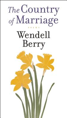 A Country of Marriage: Poems, Berry, Wendell