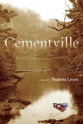 Cementville, Livers, Paulette