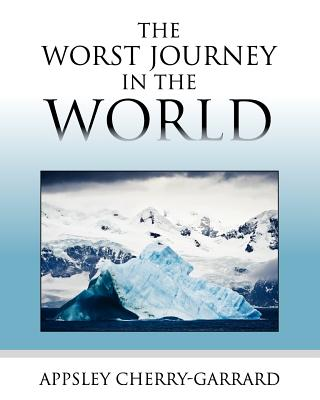 Image for The Worst Journey in the World