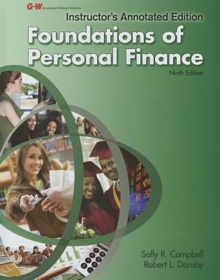 Foundations of Personal Finance: Instructor's Edition, Sally R. Campbell (Author), Robert L. Dansby (Author)