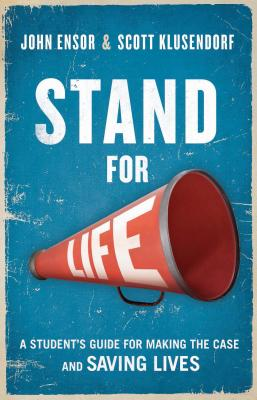Image for Stand for Life: Answering the Call, Making the Case, Saving Lives