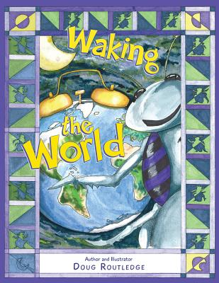WAKING THE WORLD, ROUTLEDGE, DOUG
