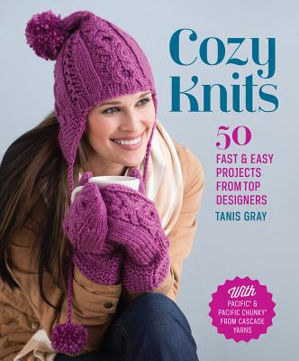 Image for Cozy Knits: 50 Fast & Easy Projects from Top Designers