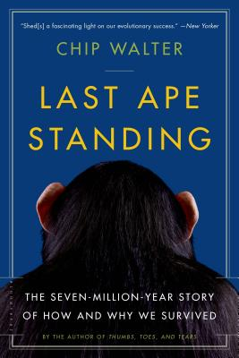 Image for LAST APE STANDING : THE SEVEN-MILLION-YE