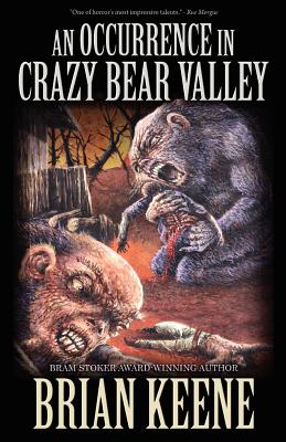 An Occurrence in Crazy Bear Valley, Keene, Brian