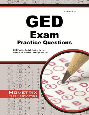 Image for GED Exam Practice Questions: GED Practice Tests & Review for the General Educational Development Test