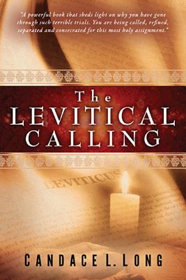 The Levitical Calling, Long, Candace L.