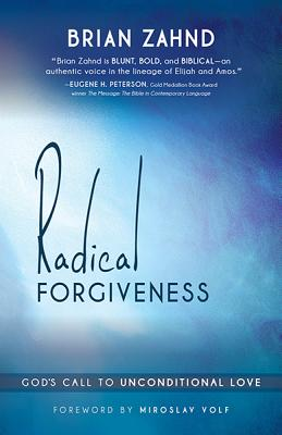 Image for Radical Forgiveness: God's Call to Unconditional Love