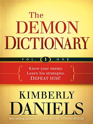 Image for The Demon Dictionary Volume One: Know Your Enemy. Learn His Strategies. Defeat Him! (Volume 1)