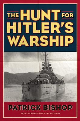 Image for The Hunt for Hitler's Warship