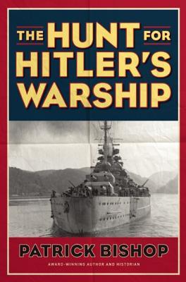 The Hunt for Hitler's Warship, Bishop, Patrick