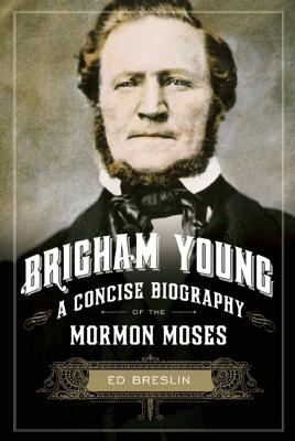 Image for Brigham Young: A Concise Boigraphy