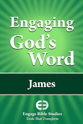 Engaging God's Word: James, Community Bible Study