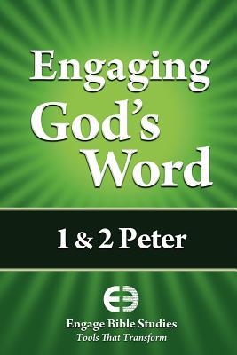 Engaging God's Word: 1 & 2 Peter, Community Bible Study