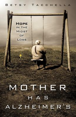 Image for Mother Has Alzheimer's